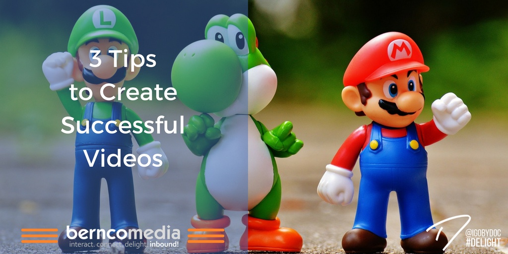 3 Tips to Create Successful Videos
