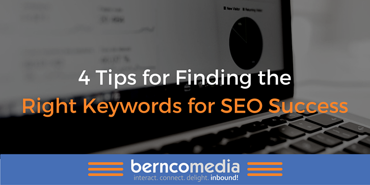 4 Tips for Finding the Right Keywords for SEO Success