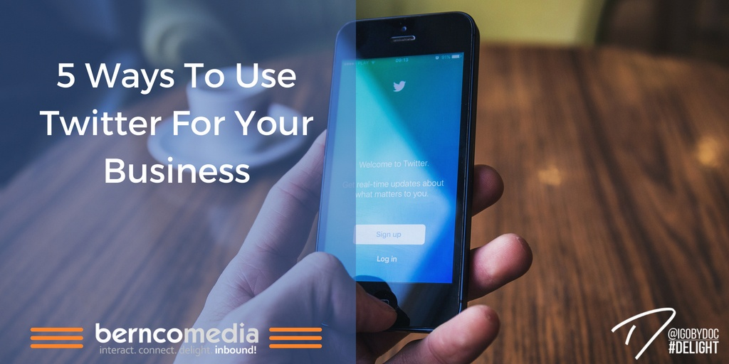 5 Ways To Use Twitter For Your Business