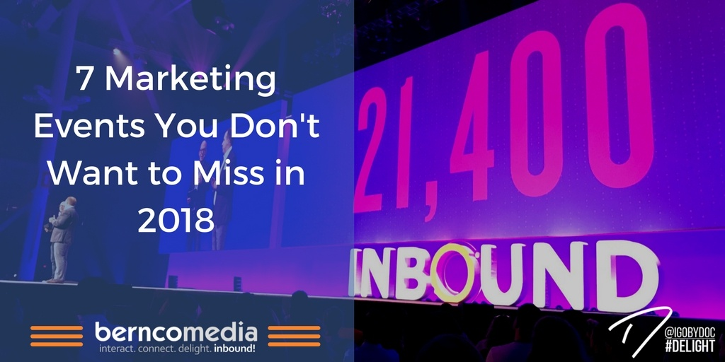 7 Marketing Events You Don't Want to Miss in 2018