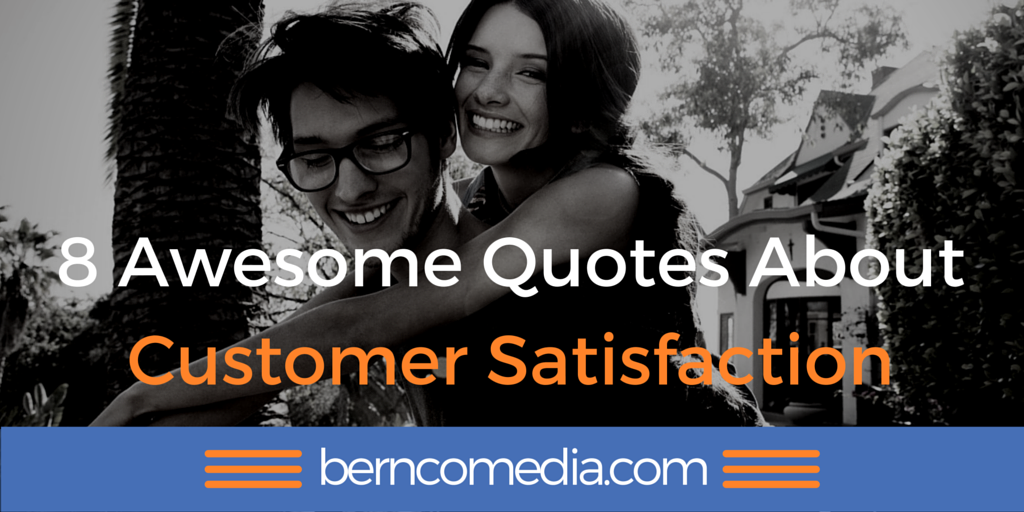 8 Awesome Quotes About Customer Satisfaction