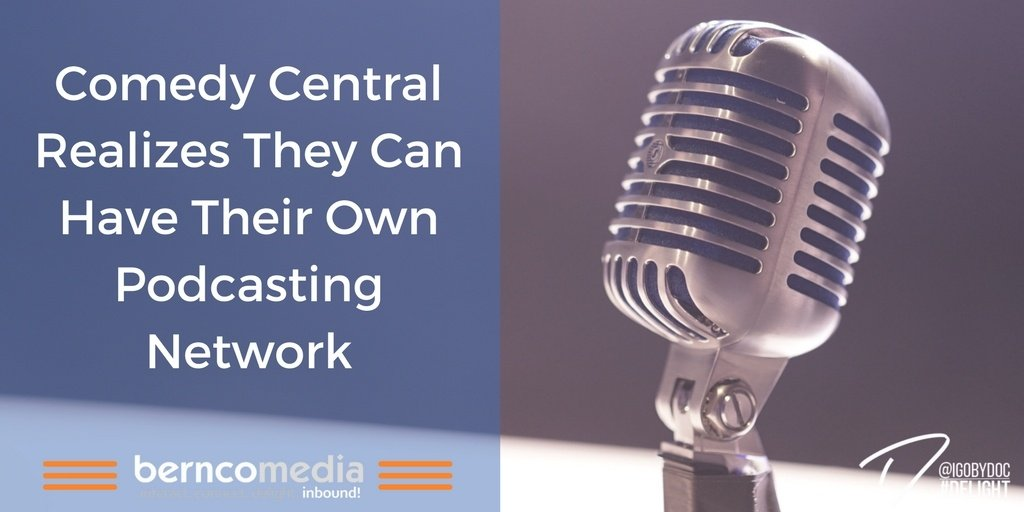 Comedy Central Realizes They Can Have Their Own Podcasting Network
