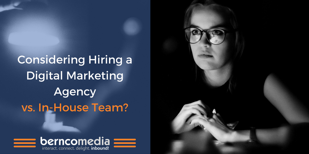 Considering Hiring a Digital Marketing Agency vs In-House Team