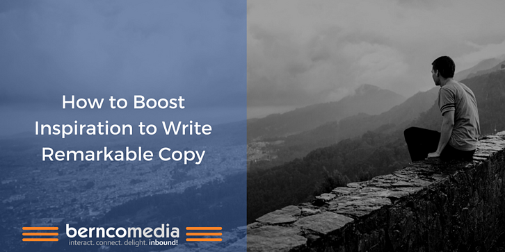Content Marketing How to Boost Inspiration to Write Remarkable Copy.png
