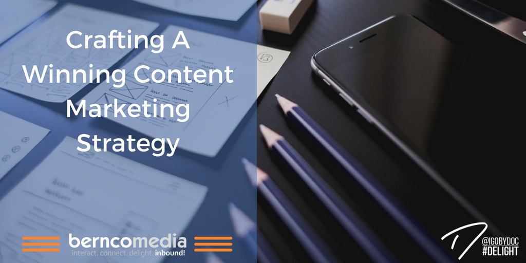 Crafting A Winning Content Marketing Strategy