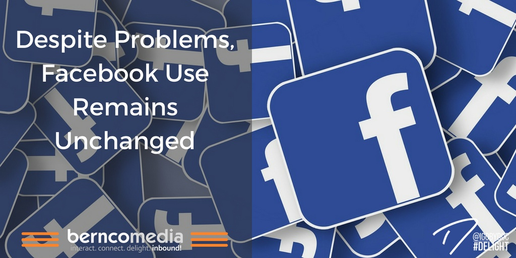 Despite Problems, Facebook Use Remains Unchanged