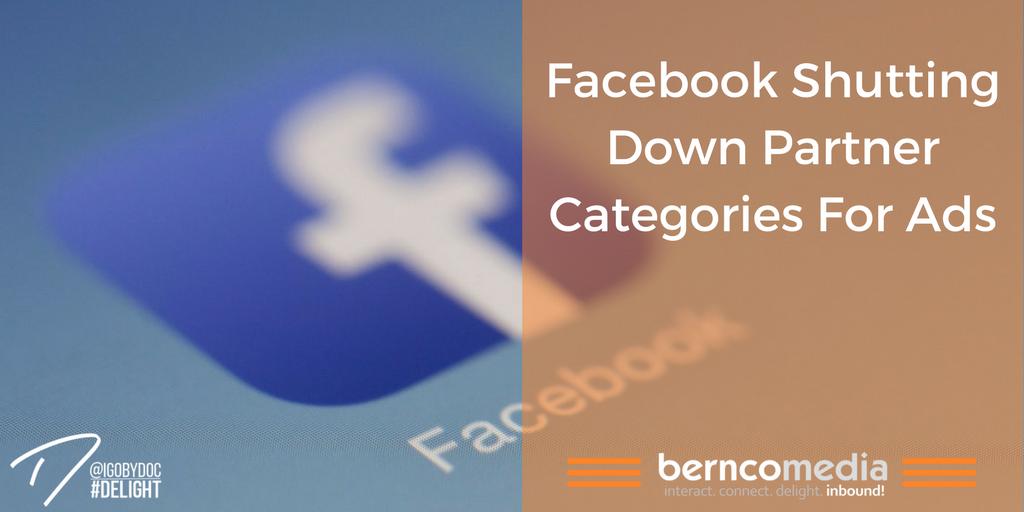 Facebook Shutting Down Partner Categories for Ads