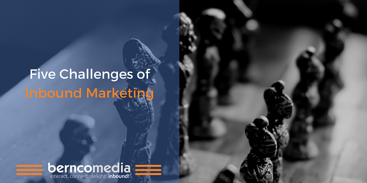 Five Challenges of Inbound Marketing