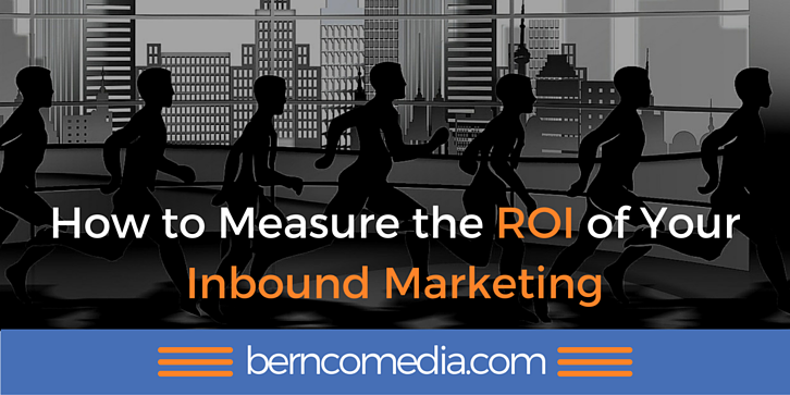 How to Measure the ROI of Your Inbound Marketing