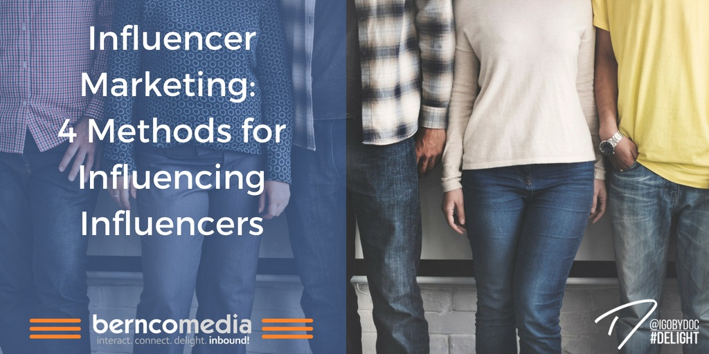 Influencer Marketing- 4 Methods for Influencing Influencers