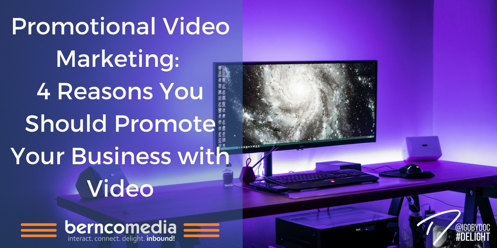 Promotional Video Marketing- 4 Reasons You Should Promote Your Business with Video