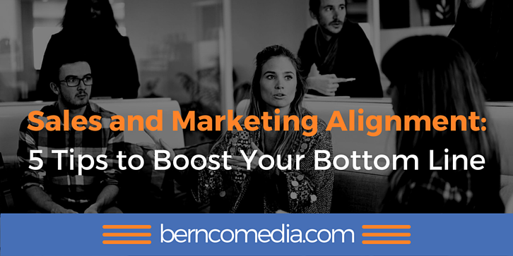 Sales and Marketing Alignment 5 Tips to Boost Your Bottom Line