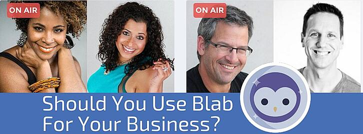 Should You Use Blab For Your Business?