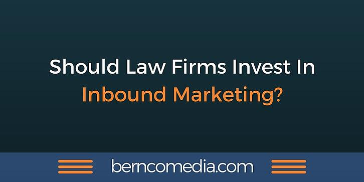 Should law firms invest in inbound marketing?