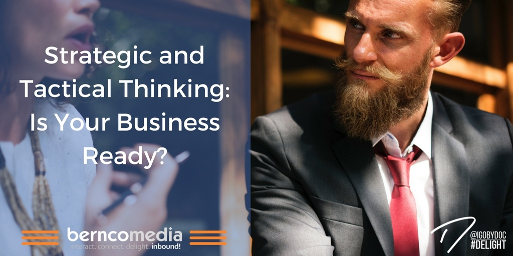 Strategic and Tactical Thinking Is Your Business Ready?