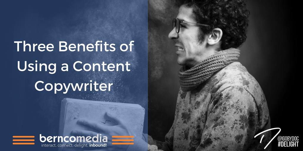 Three Benefits of Using a Content Copywriter