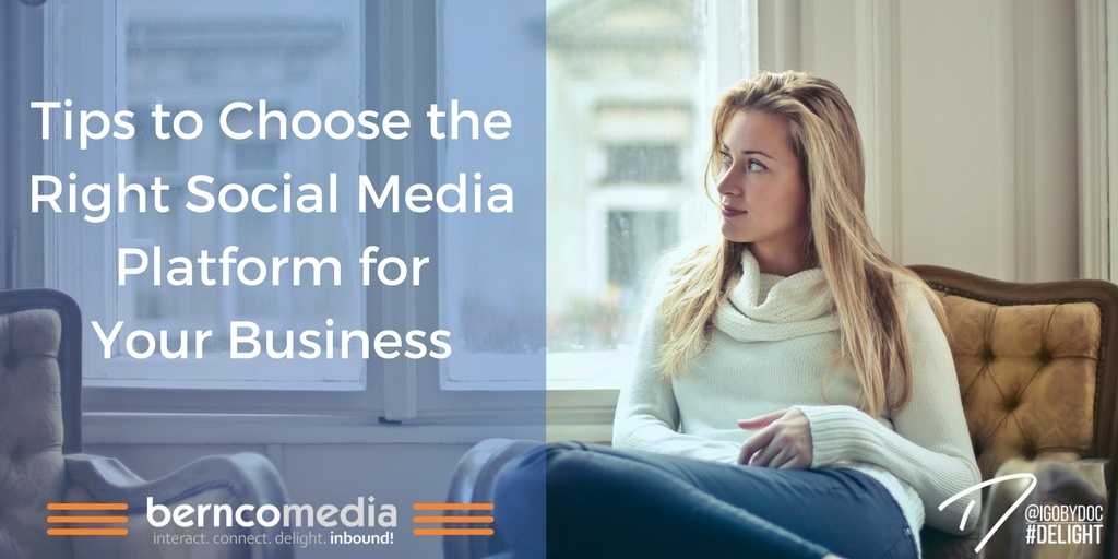 Tips to Choose the Right Social Media Platform for Your Business