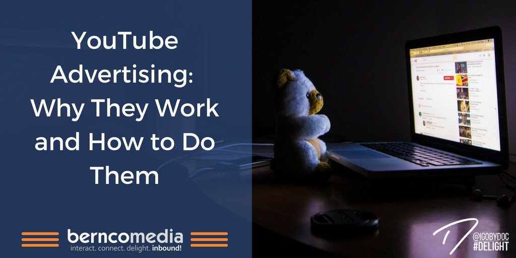 YouTube Advertising- Why They Work and How to Do Them