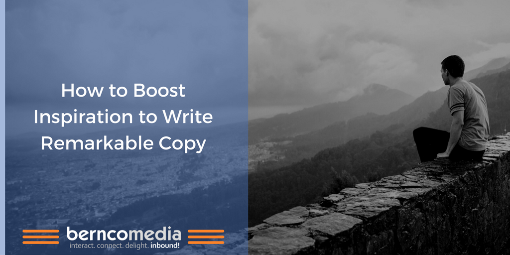 Content Marketing - How to Boost Inspiration to Write Remarkable Copy.png