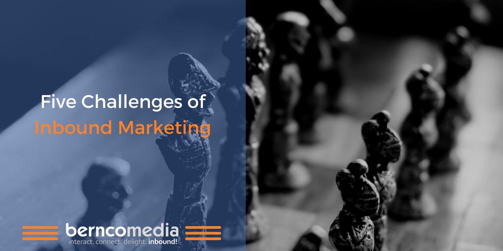 Five Challenges of Inbound Marketing