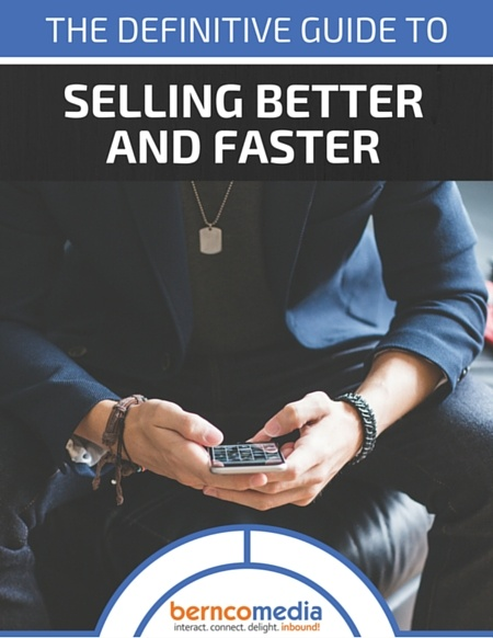 The Definitive Guide to Selling Better and Faster eBook